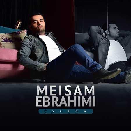 دانلود آهنگ غم میثم ابراهیمی