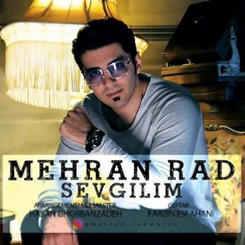 دانلود آهنگ Sevgilim مهران راد