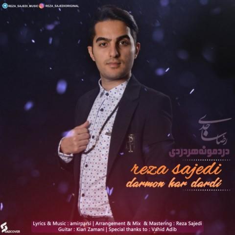 دانلود آهنگ درمون هر دردی رضا ساجدی