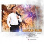 متن اهنگ چیه عشقم بهزاد تاجیک