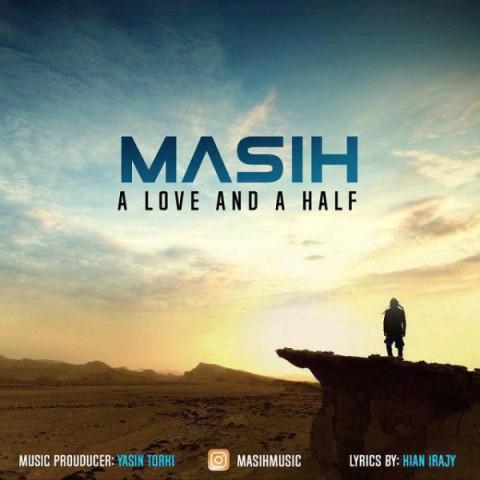 دانلود آهنگ یک عشق و نصفی مسیح