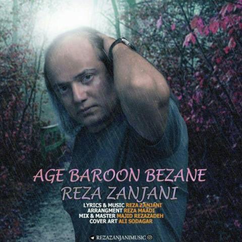 دانلود آهنگ اگه بارون بزنه رضا زنجانی