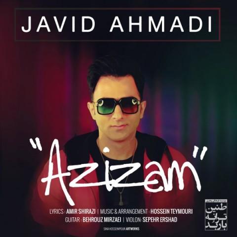 دانلود آهنگ عزیزم جاوید احمدی