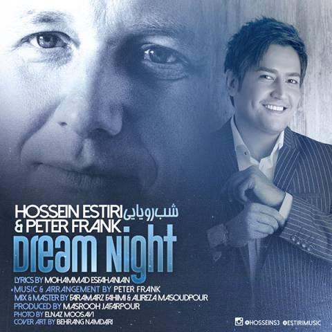 دانلود آهنگ شب رویایی حسین استیری و پیتر فرانک