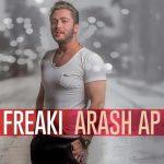 اهنگ جدید آرش AP به نام Freaki