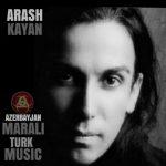 اهنگ جدید آرش کایان بنام آذربایجان مارالی