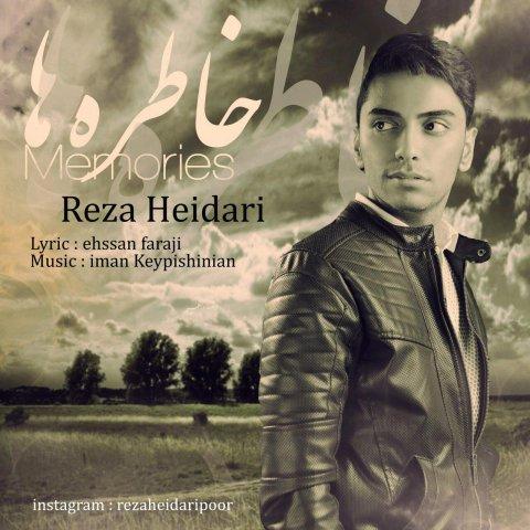 دانلود آهنگ خاطره ها رضا حیدری