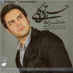 اهنگ حسین توکلی خاطره ها