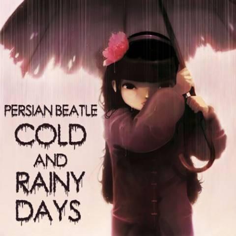 دانلود آهنگ روز های سرد و بارانی پرشین بیتل