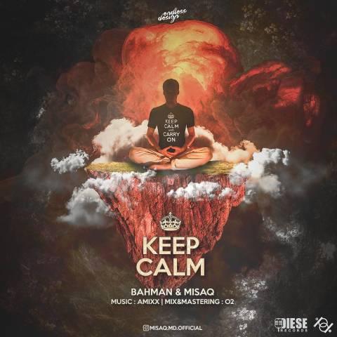 دانلود آهنگ Keep Calm بهمن و میساق
