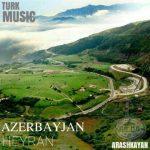 دانلود اهنگ آذربایجان آرش کایان
