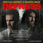 مرتضی اشرفی و محسن مهر دپرس دانلود