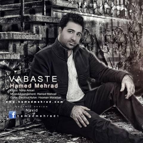 دانلود آهنگ وابسته حامد مهراد