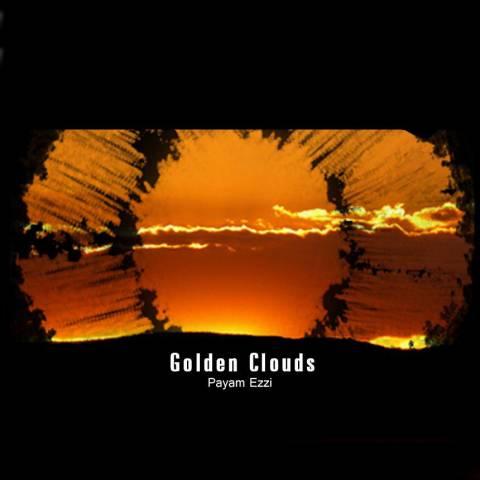 دانلود آهنگ ابرهای طلایی پیام عزی